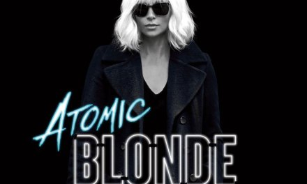 Watch The New ATOMIC BLONDE TV Spot