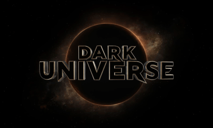 Universal's DARK UNIVERSE Of Monsters Is Now Official