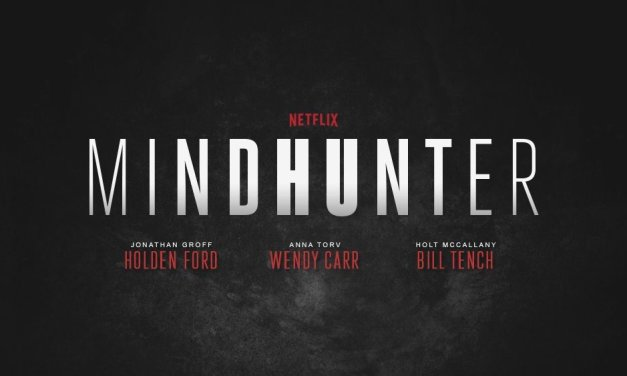 New Trailer Released For Netflix's MINDHUNTER