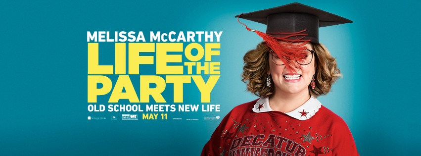 New Trailer for Melissa McCarthy Comedy LIFE OF THE PARTY Is Out!