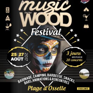 Festival Music Wood, 25-27 Août 2017 secteur Besançon