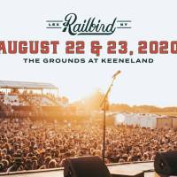 Railbird Festival Announces 2020 Pre-Sale Tickets, Lineup Release and Public On-Sale Dates