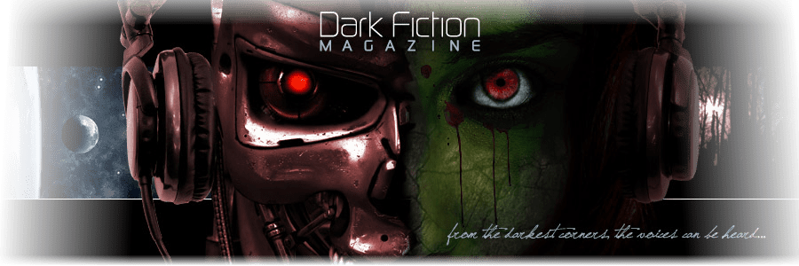Dark Fiction Magazine