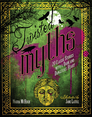 Twisted Myths