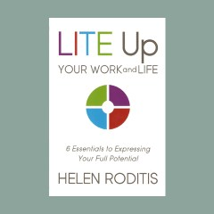 LITE Up Your Work and Life