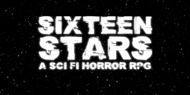 Sixteen Stars: A Sci Fi Horror RPG (BETA)
