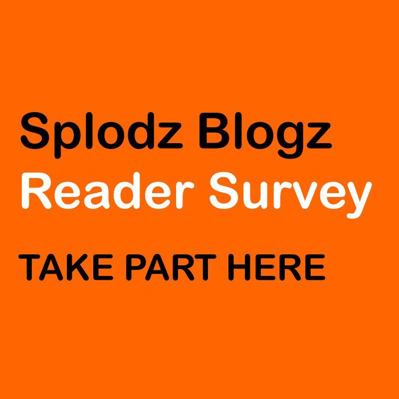 Take Part in the Splodz Blogz Reader Survey