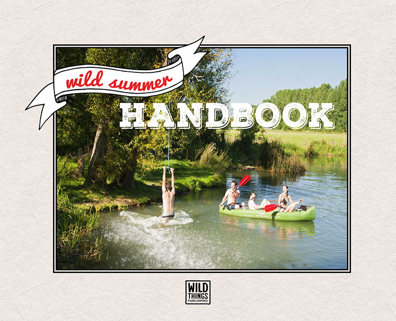 Wild Summer Handbook by Wild Things Publishing