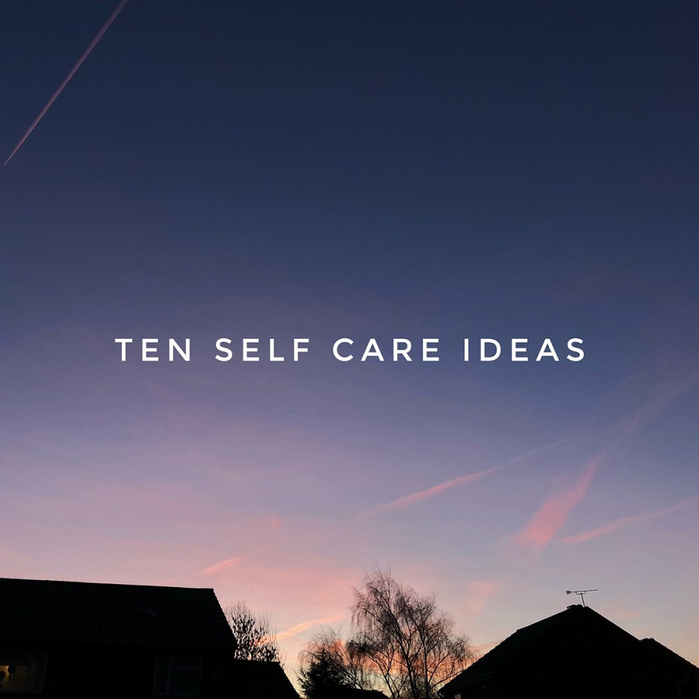 Splodz Blogz | Ten Self Care Ideas Sunrise