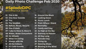 Splodz Blogzg Daily Photo Challenge February 2020 #SplodzDPC