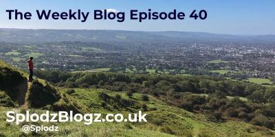 Splodz Blogz | The Weekly Blog Episode 40