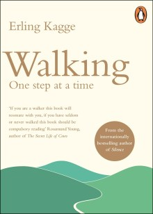 Erling Kagge, Walking: One Step at a Time