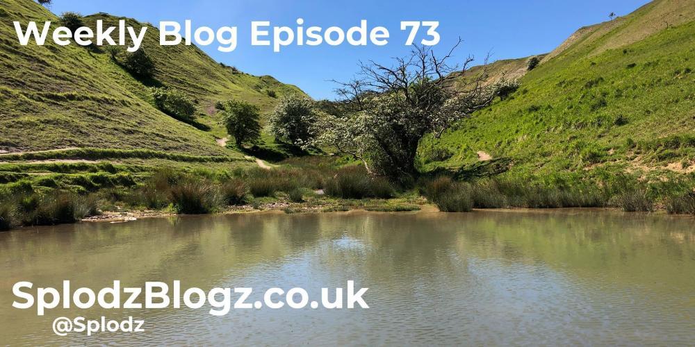 Splodz Blogz | The Weekly Blog Episode 73