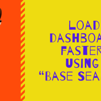 "How To Load Dashboard Faster Using ""Base Search"""