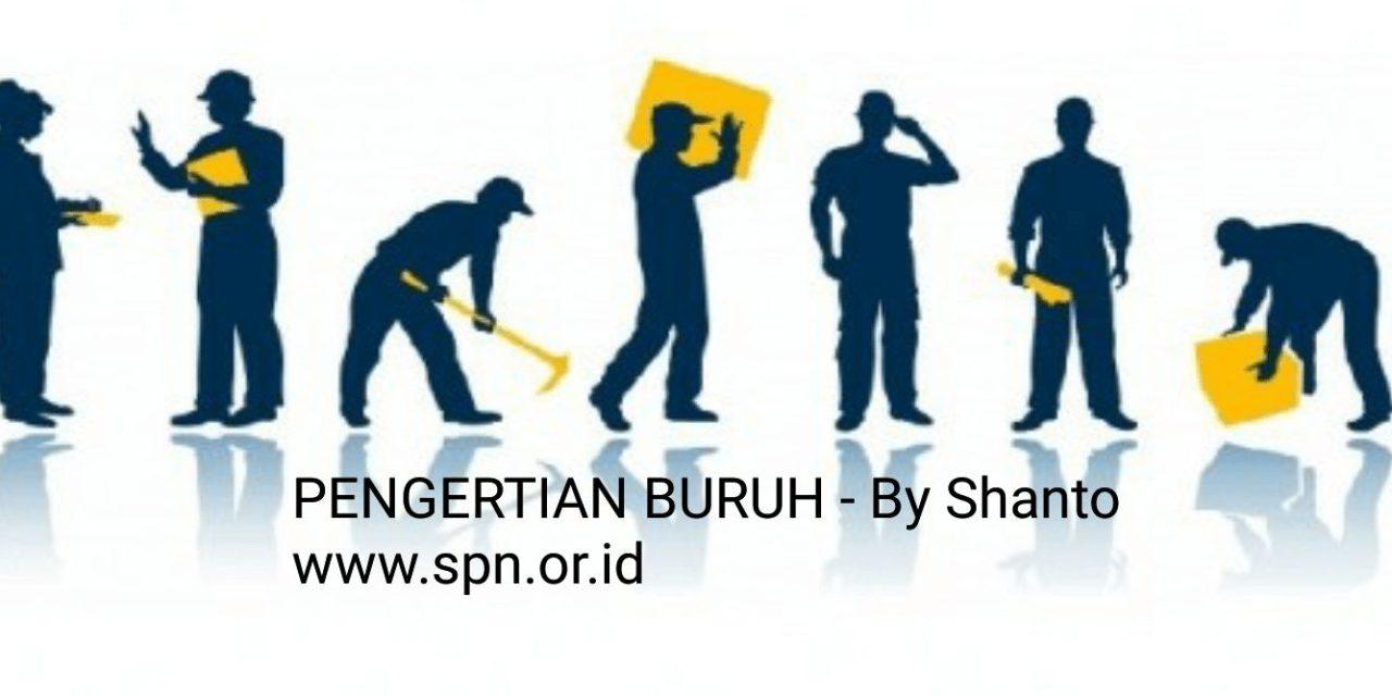 PENGERTIAN BURUH
