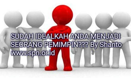 SUDAH IDEALKAH ANDA MENJADI SEORANG PEMIMPIN???