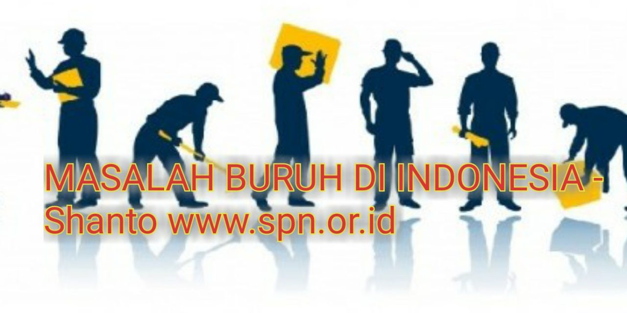 MASALAH BURUH DI INDONESIA