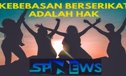 KEBEBASAN BERSERIKAT ADALAH HAK ASASI MANUSIA