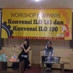 WORKSHOP KAMPANYE KONVENSI ILO 183 DAN 190