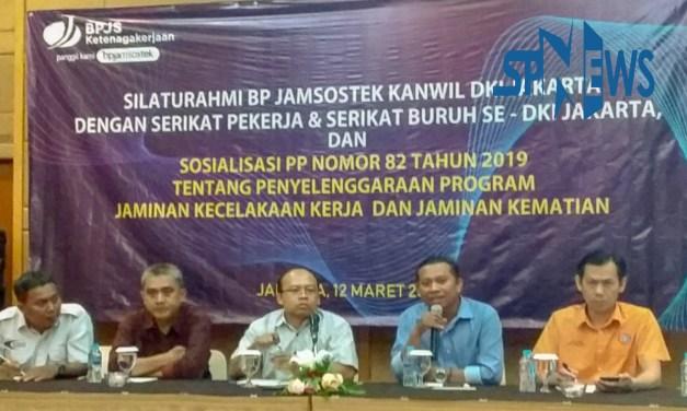 SOSIALISASI PERATURAN PEMERINTAH NO. 82 TAHUN 2019 BP JAMSOSTEK PROVINSI DKI JAKARTA