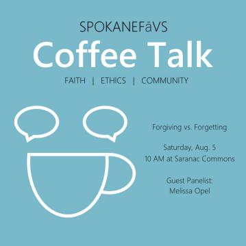 Coffee Talk: Forgiving vs. Forgetting @ Saranac Commons |  |  |