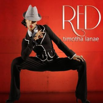 Timotha Lanae's CD 'Red' was a number-one hit on the UK Soul charts.