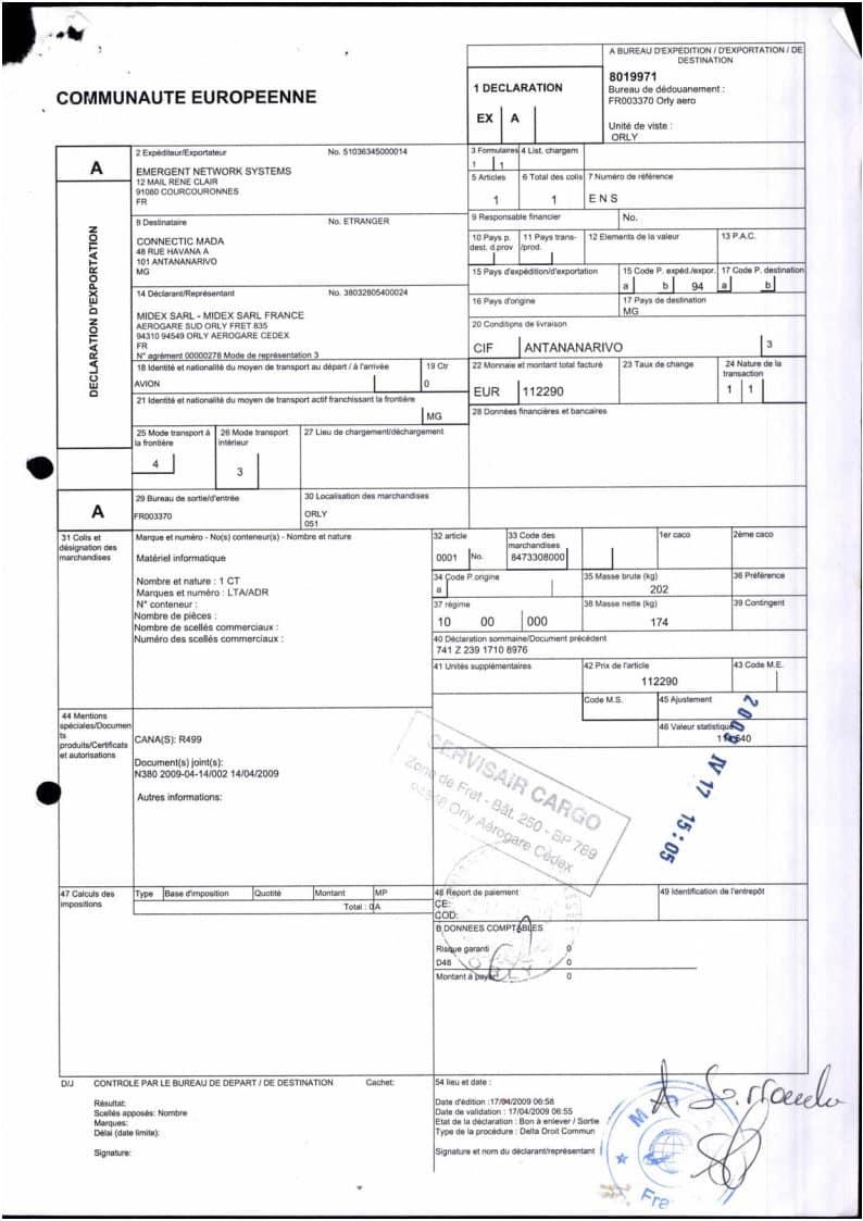 De 2009 à 2011, la douane française a constaté 1.415.430 euros d'envoi de marchandises de EMERGENT à CONNECTIC Madagascar d'après les formulaires EX1
