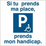 si_tu_prends_ma_place_prends_mon_handicap