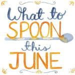 What to Spoon this June, and Ta-Dah!  My new Spoon-site!