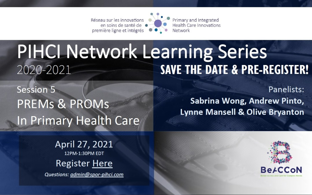 SAVE THE DATE: PIHCI Network Learning Series 5 – PREMs & PROMs In Primary Health Care