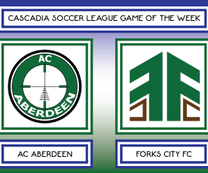 CSL GOTW – AC Aberdeen vs Forks City FC (Week 7)