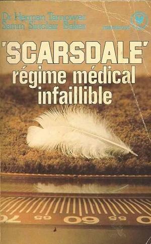 Régime Scarsdale : le tout est dans l'hypo. Si vous aimez souffrir c'est le régime qu'il vous faut.