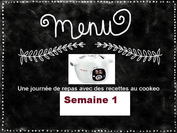 Semaine 1 menus cookeo équilibrés tableau récapitulatif