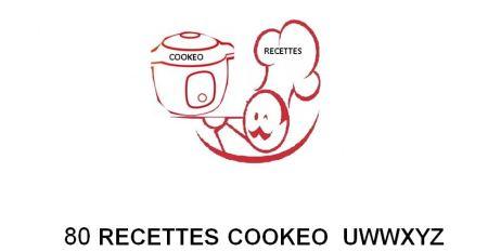 80 Recettes cookeo lettres UVWXYZ