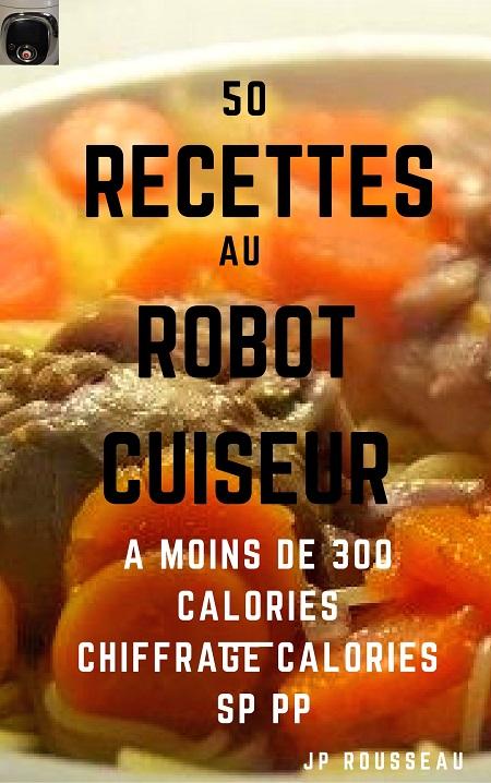 50 recettes cookeo à moins de 300 calories.