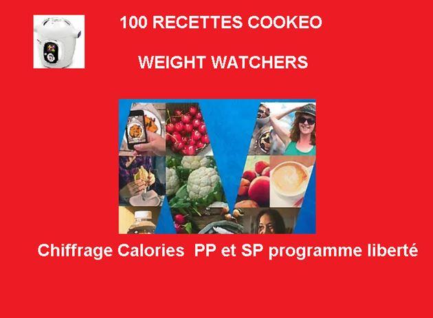100 recettes cookeo weight watchers SP nouveau programme liberté