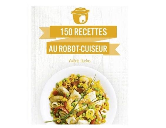 150 recettes cookeo le livre de Valérie Duclos