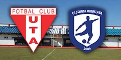 Livetext, ora 11.00: UTA – Știința Miroslava 3-0