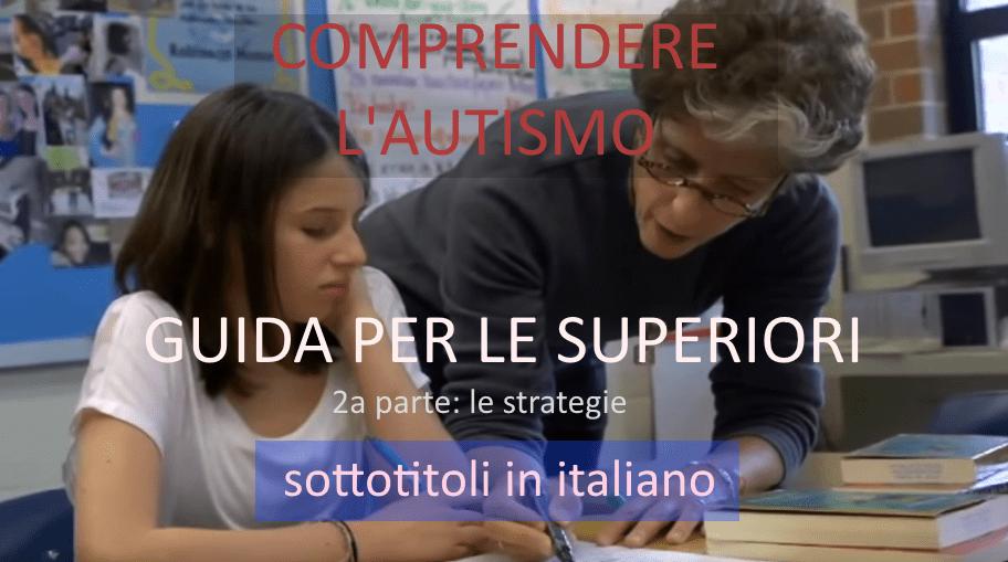 Autismo e scuole superiori (2a parte): strategie