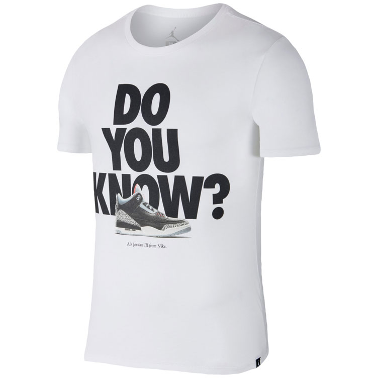 77144ba6d1dbce Air Jordan 3 Black Cement Do You Know Shirt