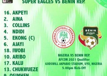 Breaking: Super Eagles beat Benin 2-1