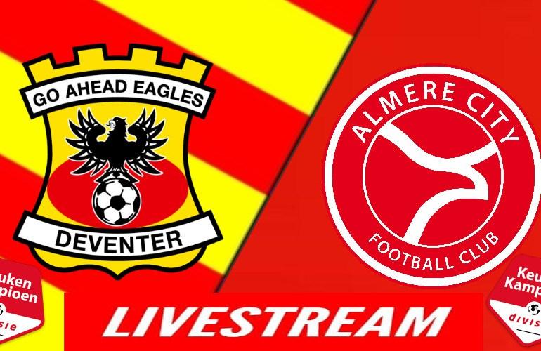 Go Ahead Eagles - Almere City   LIVESTREAM   Voetbal kijken