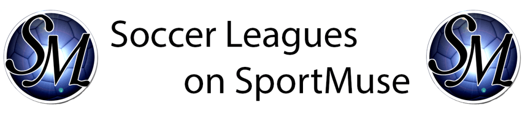 Soccer Leagues on SportMuse