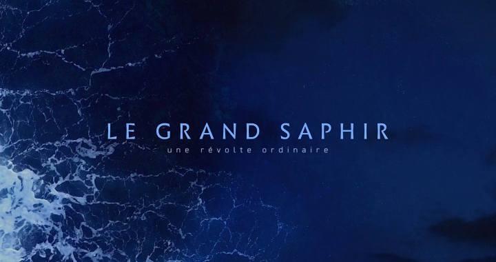 Le Grand Saphir – Un film engagé pour le respect de l'environnement