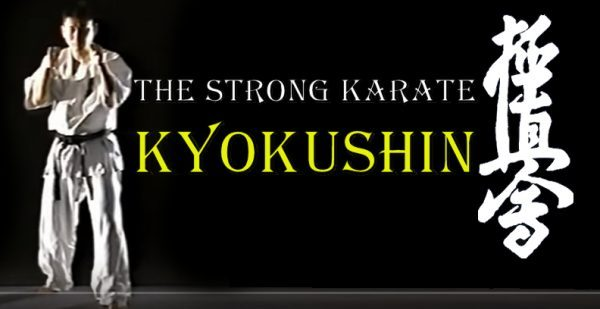 Kyokushin the strong Karate