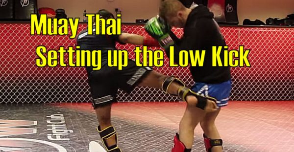 How to set up a Leg Kick in Muay Thai