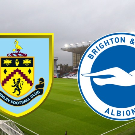Burnley vs. Brighton & Hove Albion match analysis and prediction tips