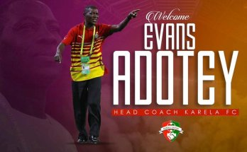 Karela United appoint Evans Adotey as club's new coach