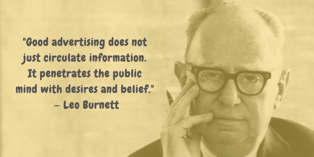 1 Leo Burnett Quotes Advertising Legend Guru Lines