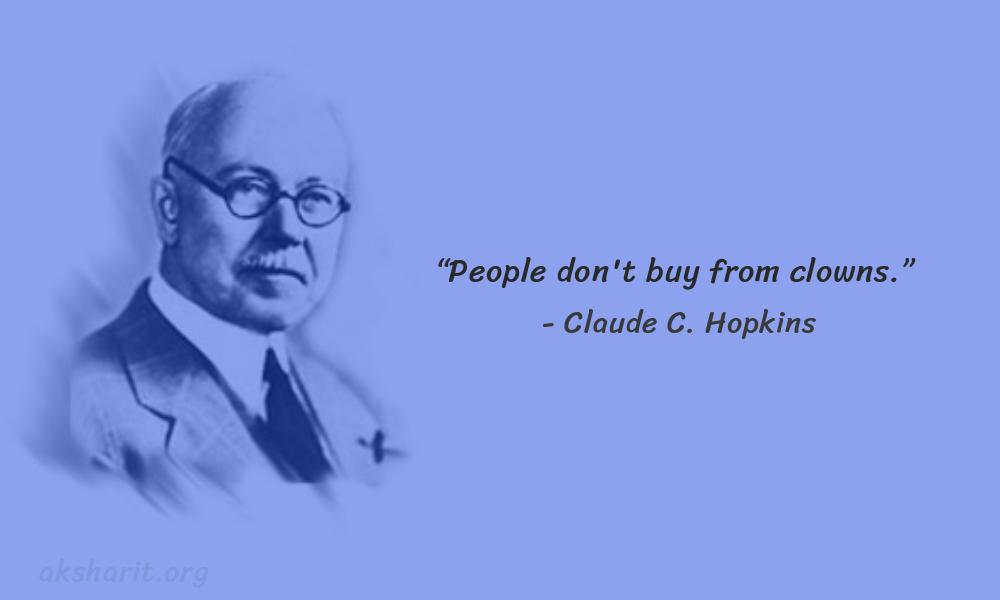 12 Claude C. Hopkins Quotes Advertising Legend Guru